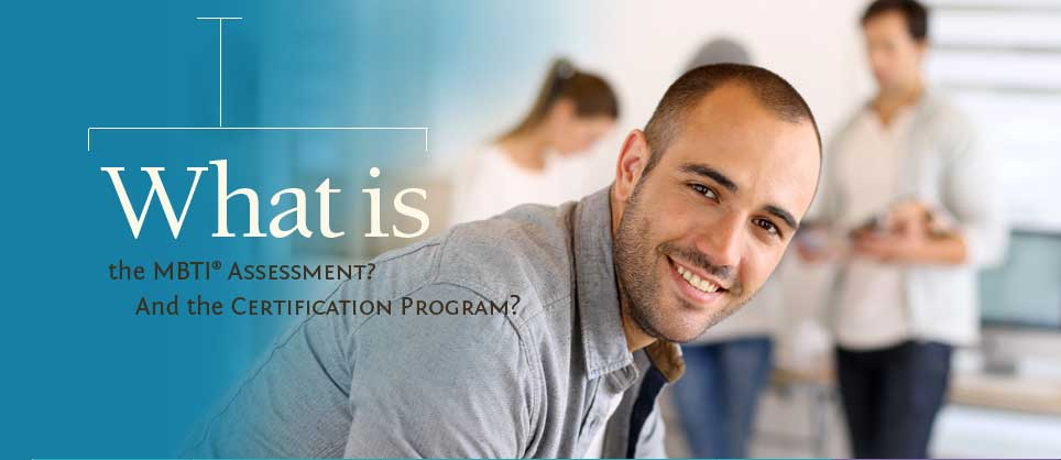 What you will learn in the MBTI® Certification Training Program